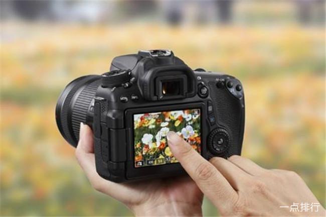 佳能相机哪款好 佳能单反相机排行榜